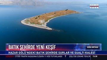 Batık şehirde yeni keşif: Hazar Gölü'ndeki Batık şehirde Surlar ve Sualtı Kalesi