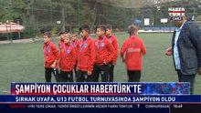 Şampiyon çocuklar Habertürk'te!