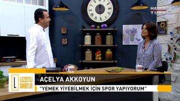 Murat Bozok ile Lezzetli Sohbetler - 21 Ekim 2018 - (Açelya Akkoyun)