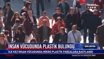 İnsan vücudunda plastik bulundu
