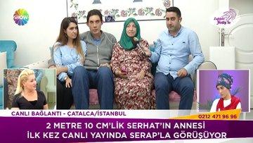 Serap, Serhat'ın annesiyle konuştu!