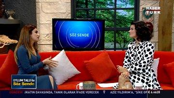 Söz Sende - 25 Ekim 2018 - (DİKAD Başkanı Reyhan Aktar)
