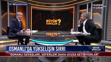 Büyük Sorular - 28 Ekim 2018 (Osmanlı'daki ekonomik sistem)