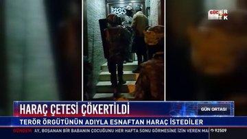 Haraç çetesi çökertildi: İstanbul Sultangazi'de polis eş zamanlı baskınlar yaptı