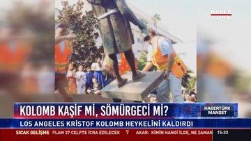 Kolomb kaşif mi, sömürgeci mi?: Los Angeles Kristof Kolomb heykelini kaldırdı