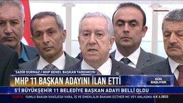 MHP 11 Başkan Adayını ilan etti: 5'i Büyükşehir 11 Belediye Başkan Adayı belli oldu