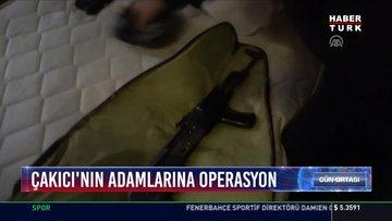 Çakıcı'nın adamlarına operasyon: Çakıcı ile irtibatlı 24 şüpheli gözaltına alındı