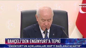 MHP'li Enginyurt'un 'AK Parti' sözlerine Bahçeli'den tepki!