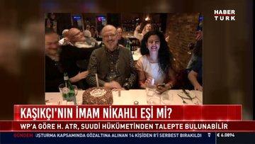 Cemal Kaşıkçı'nın dini nikahlı eşi ortaya çıktı