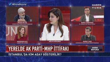Enine Boyuna - 29 Kasım 2018 (İstanbul'da kimler aday gösterilir?)
