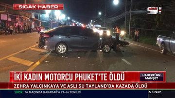 İki kadın motorcu Phuket'te öldü