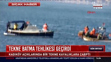 Tekne batma tehlikesi geçirdi: Kadıköy açıklarında bir tekne kayalıklara çarptı