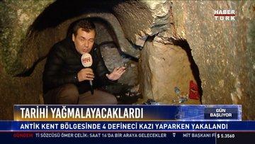 Tarihi yağmalayacaklardı: Antik kent bölgesinde 4 defineci kazı yaparken yakalandı