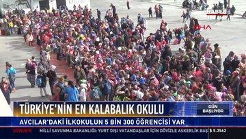 Türkiye'nin en kalabalık okulu: Avcılar'daki ilkokulun 5 bin 300 öğrencisi var