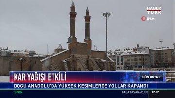 Kar yapışı etkili: Doğu Anadolu'da yükses kesimlerde yollar kapandı