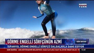Görme engelli sörfçünün azmi: İspanyol görme engelli sörfçü dalgalarla dans ediyor