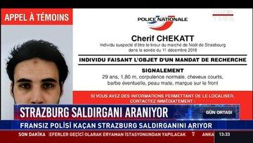 Strazburg saldırganı aranıyor: Fransız polisi kaçan Strazburg saldırganını arıyor