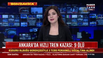 Ankara'da hızlı tren kazası: 9 ölü: Kusuru olduğu gerekçesiyle 3 TCDD personeli gözaltına alındı