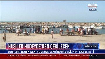 Husiler Hudeyde'den çekilecek: Husiler, Yemen'deki Hudeyde kentinden çekilmeyi kabul etti