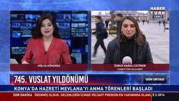 745. Vuslat yıldönümü: Konya'da Hazreti Mevlana'yı anma törenleri başladı