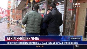 Afrin şehidine veda: Şehit Üsteğmen Muhammed Ali Kalo İstanbul'da defnedilecek