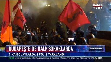 Budapeşte'de halk sokaklarda: Çıkan olaylarda 2 polis yaralandı