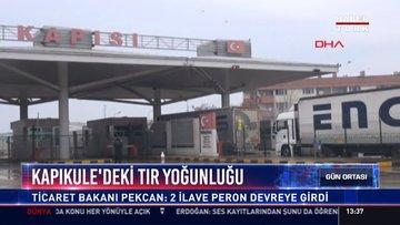 Kapıkule'deki tır yoğunlugu: Ticaret bakanı Pekcan: 2 ilave peron devreye girdi
