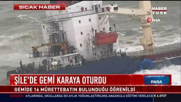 Şile'de gemi karaya oturdu: Gemide 16 mürettebatın bulunduğu öğrenildi