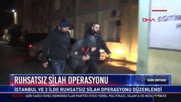 Ruhsatsız silah operasyonu: İstanbul ve 3 İlde ruhsatsız silah operasyonu düzenlendi