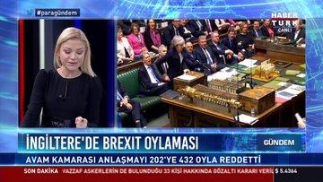 İngiltere'de Brexıt oylaması: Avam Kamarası anlaşmayı 202'ye 432 oyla reddetti