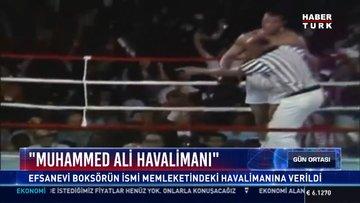 """""""Muhammed Ali Havalimanı"""": Efsanevi Boksörün ismi memleketindeki havalimanına verildi"""