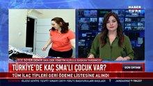 Türkiye'de kaç SMA'lı çocuk var?
