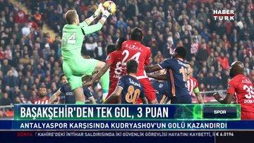Başakşehir'den tek gol, 3 puan: Antalyaspor karşısında Kudryashov'un gölü kazandırdı