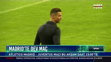 Madrid'te dev maç