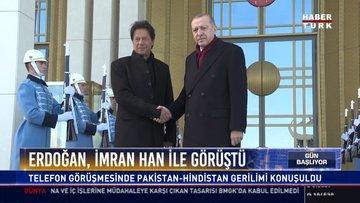 Erdoğan, İmran Han ile görüştü: Telefon görüşmesinde Pakistan-Hindistan gerilimi konuşuldu