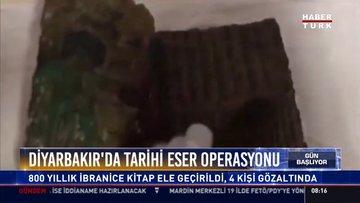 Diyarbakır'da tarihi eser operasyonu: 800 yıllık ibranice kitap ele geçirildi, 4 kişi gözaltında