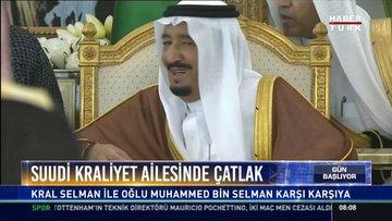 Suudi Kraliyet ailesinde çatlak: Kral Selman ile oğlu Muhammed Bin Selman karşı karşıya
