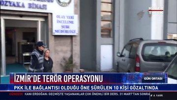 İzmir'de terör operasyonu: Pkk ile bağlantısı olduğu öne sürülen 10 kişi gözaltında