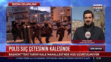 Polis suç çetesinin kalesinde: Başkent'teki tarihi Kale Mahallesi'nde kuş uçurtulmuyo