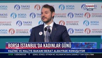 Borsa İstanbul'da Kadınlar Günü: Hazine ve Maliye Bakanı Berat Albayrak konuştu