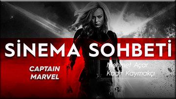 Mehmet Açar ve Kadir Kaymakçı ile 'Captain Marvel' filmi üzerine keyifli bir inceleme