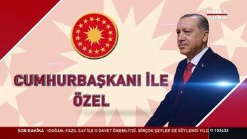 Cumhurbaşkanı Erdoğan Habertürk'te soruları yanıtlıyor - 3. Bölüm