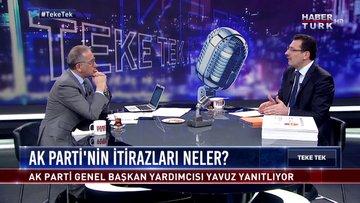 Teke Tek - 16 Nisan 2019 (İstanbul'da seçim düğümü nasıl çözülecek?)