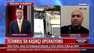 Reuters: İstanbul'da iki BAE ajanı yakalandı. İşte ayrıntılar...