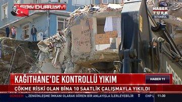 Kağıthane'de 21 bina boşaltıldı