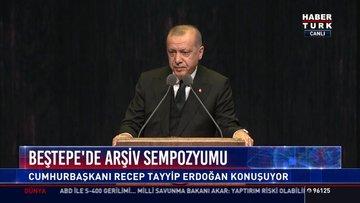 Beştepe'de arşiv sempozyomu: Cumhurbaşkanı Recep Tayyip Erdoğan konuşuyor