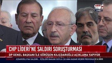 CHP Lideri'ne saldırı soruşturması!