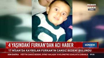4 yaşındaki Furkan'dan acı haber geldi!