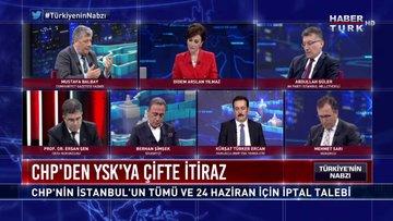 Türkiye'nin Nabzı - 8 Mayıs 2019 (İstanbul seçiminin yenilenmesi kararının perde arkası)