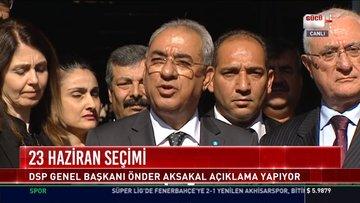 DSP Genel Başkanından adaylık açıklaması